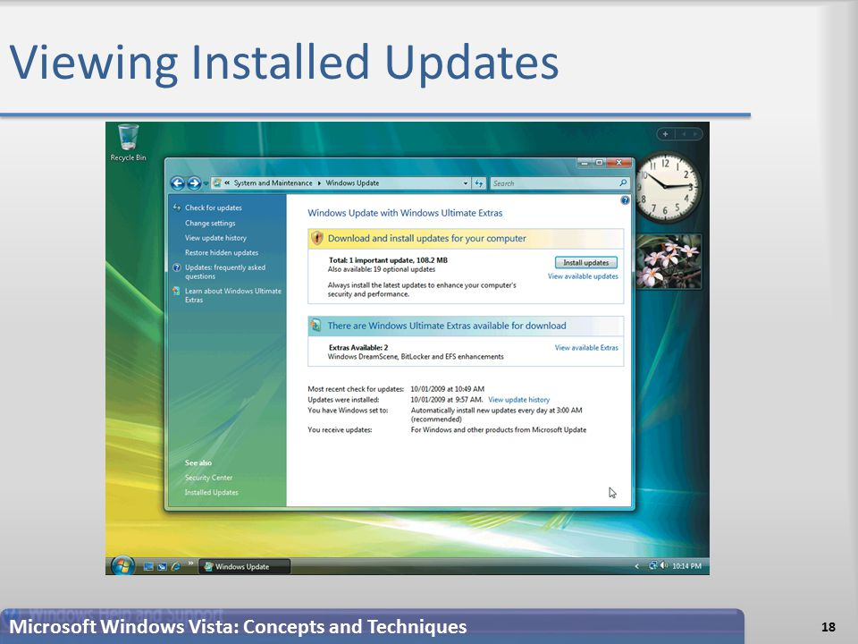 Viewing Installed Updates 18 Microsoft Windows Vista: Concepts and Techniques