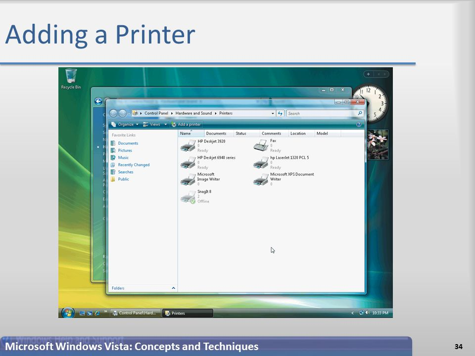 Adding a Printer 34 Microsoft Windows Vista: Concepts and Techniques