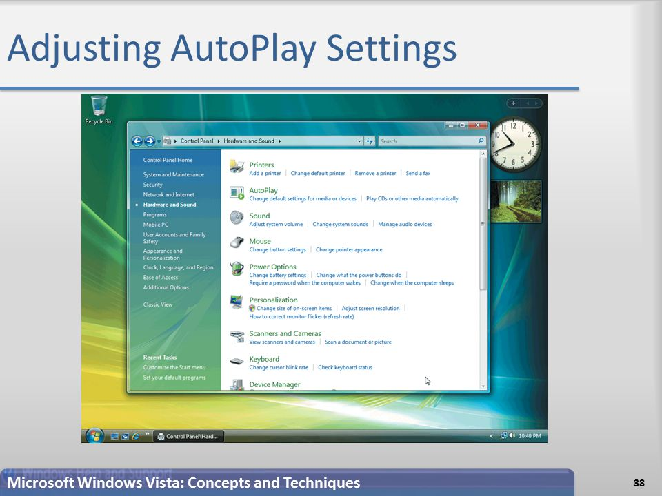 Adjusting AutoPlay Settings 38 Microsoft Windows Vista: Concepts and Techniques