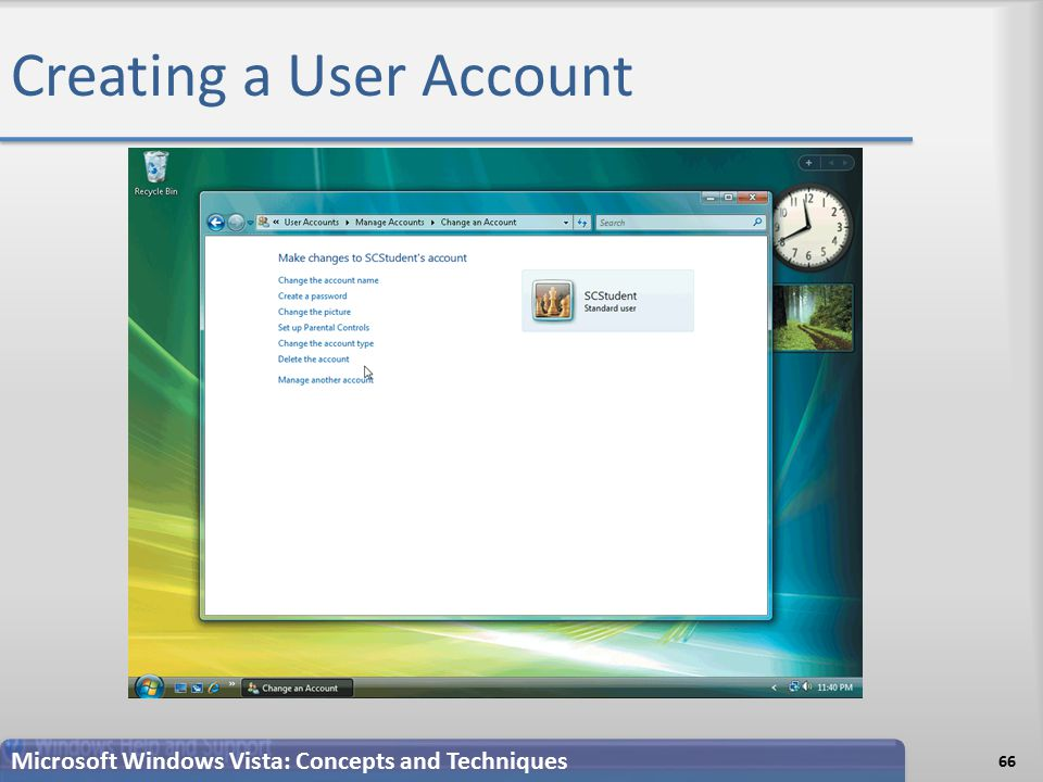 Creating a User Account 66 Microsoft Windows Vista: Concepts and Techniques