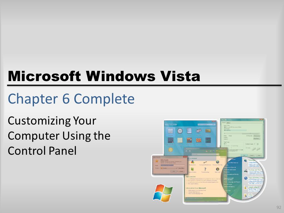 Microsoft Windows Vista Chapter 6 Complete Customizing Your Computer Using the Control Panel 92