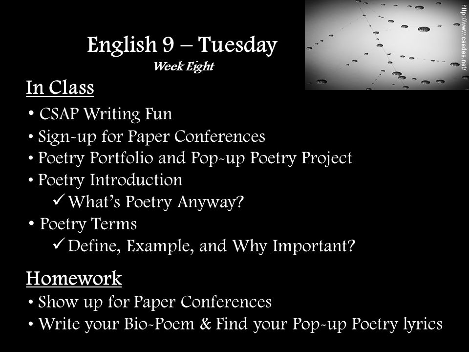 In Class CSAP Writing Fun Sign-up for Paper Conferences Poetry Portfolio and Pop-up Poetry Project Poetry Introduction What's Poetry Anyway.