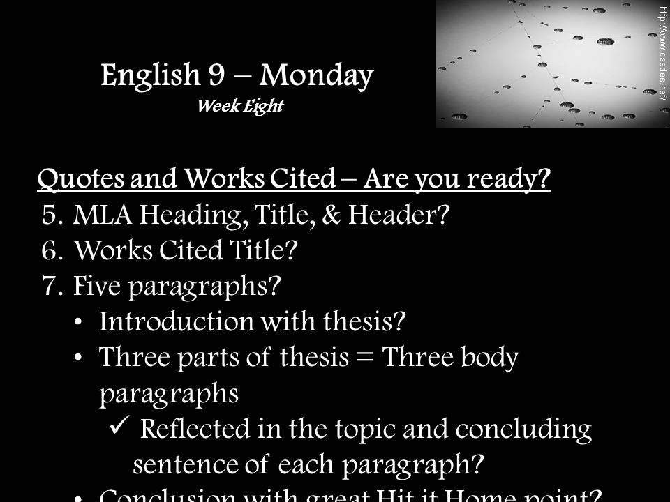 Quotes and Works Cited – Are you ready. 5. MLA Heading, Title, & Header.