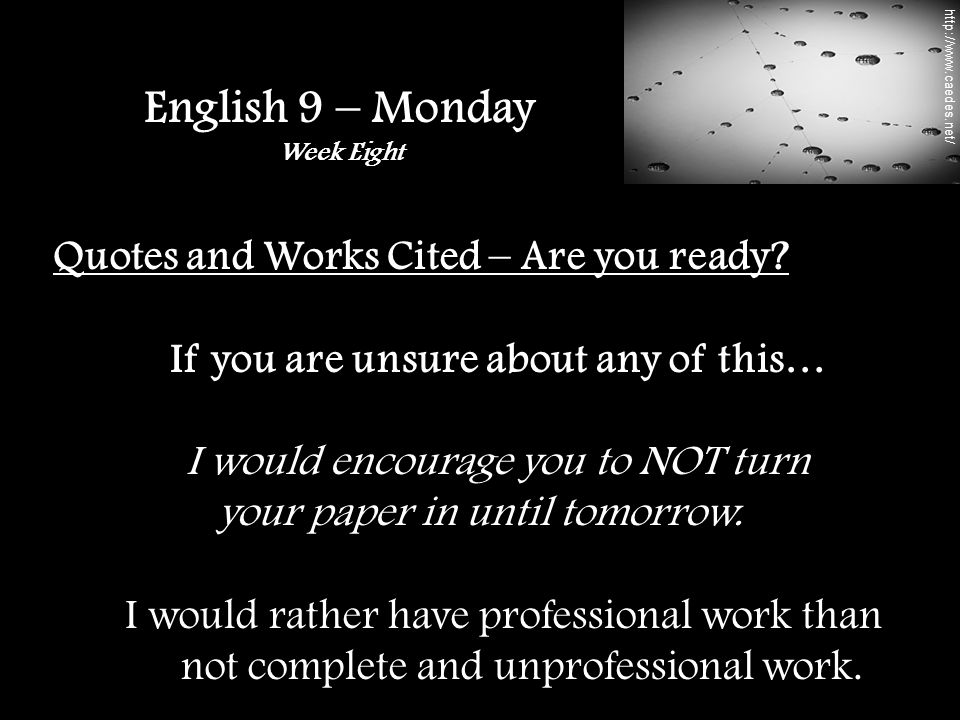 Quotes and Works Cited – Are you ready.
