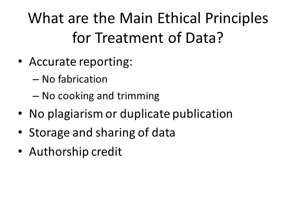 What are the Main Ethical Principles for Treatment of Data.