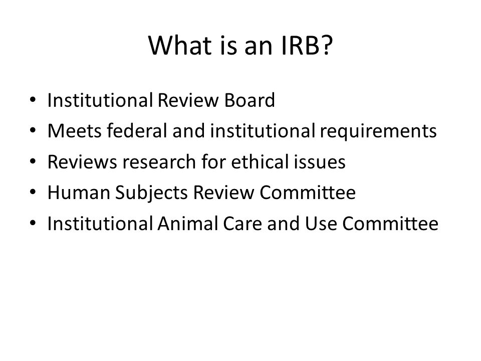 What is an IRB.