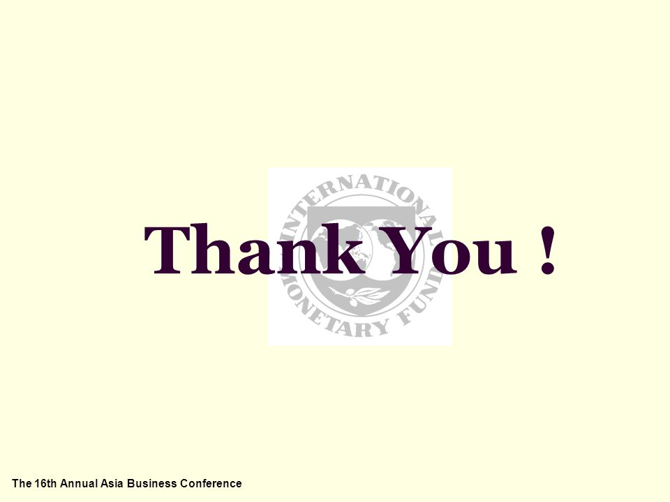 The 16th Annual Asia Business Conference Thank You !