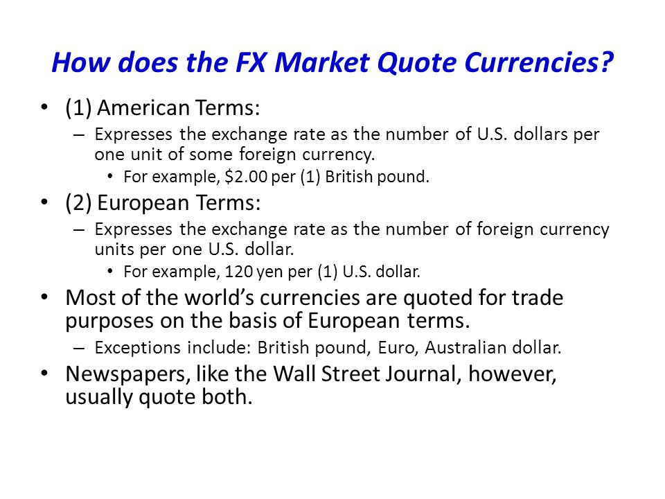 How Does The Fx Market Quote Currencies