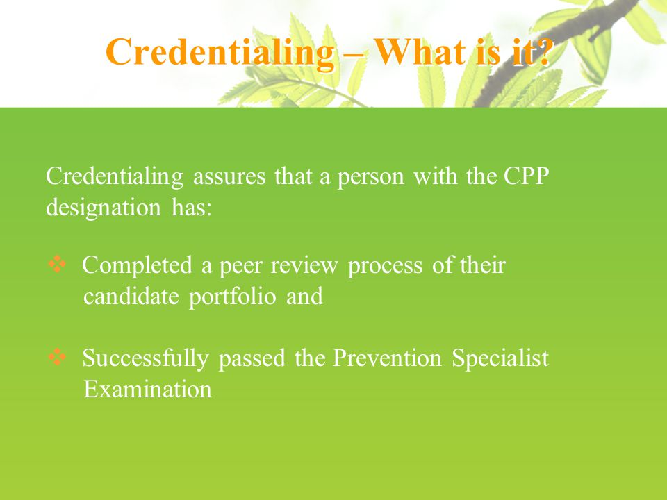 Credentialing – What is it.