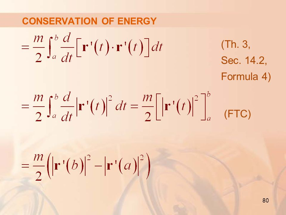 80 CONSERVATION OF ENERGY (Th. 3, Sec. 14.2, Formula 4) (FTC)