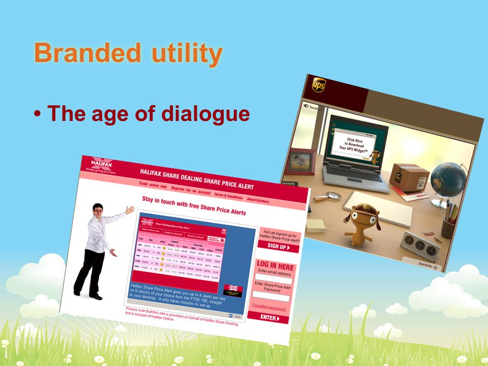 Branded utility The age of dialogue