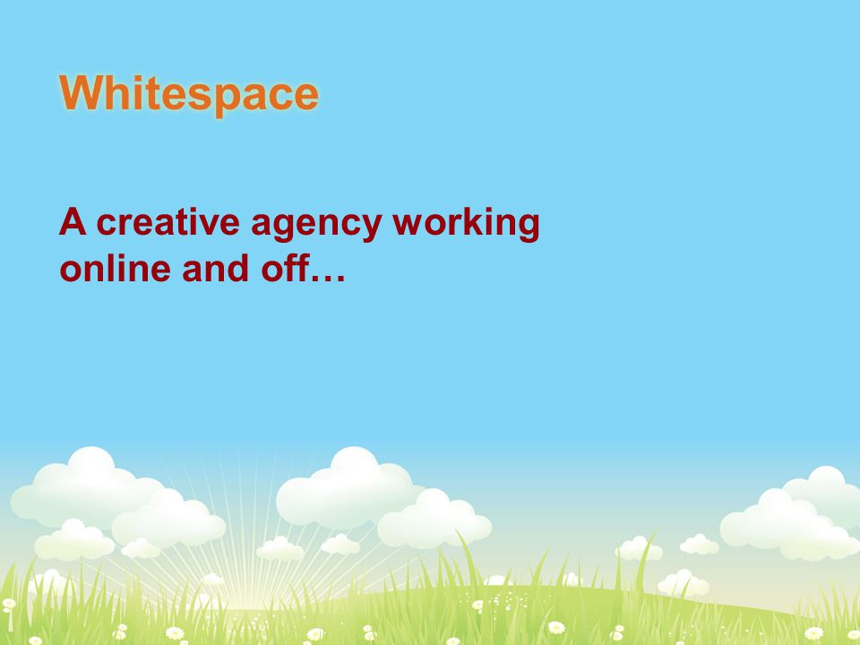 Whitespace A creative agency working online and off…