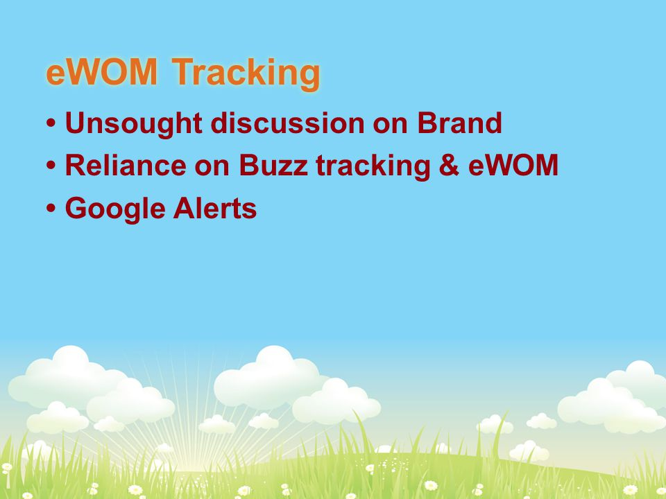 eWOM Tracking Unsought discussion on Brand Reliance on Buzz tracking & eWOM Google Alerts