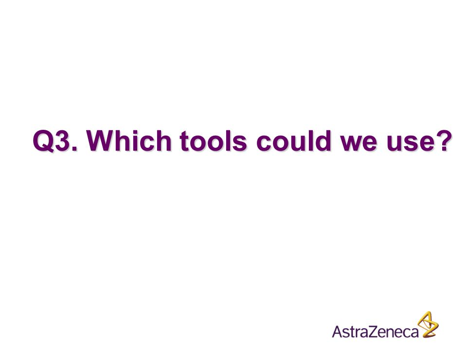 Q3. Which tools could we use