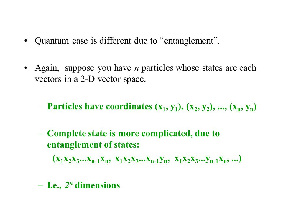 Quantum case is different due to entanglement .