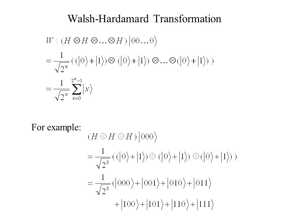 Walsh-Hardamard Transformation For example: