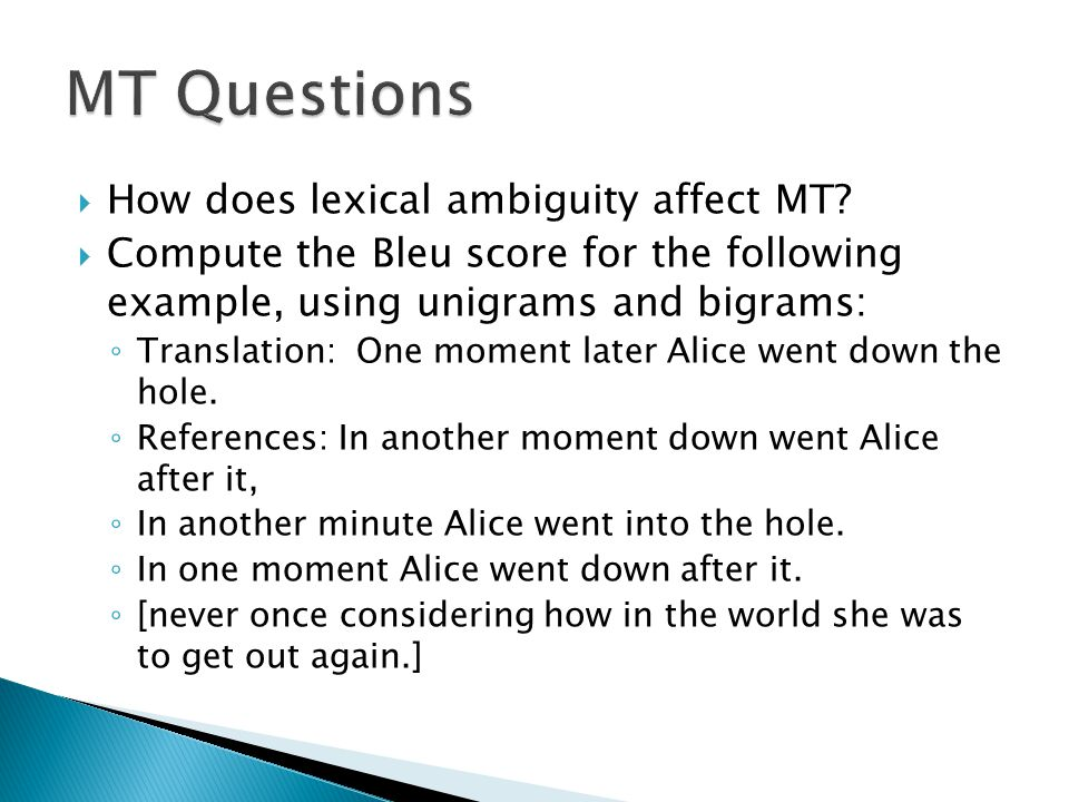  How does lexical ambiguity affect MT.