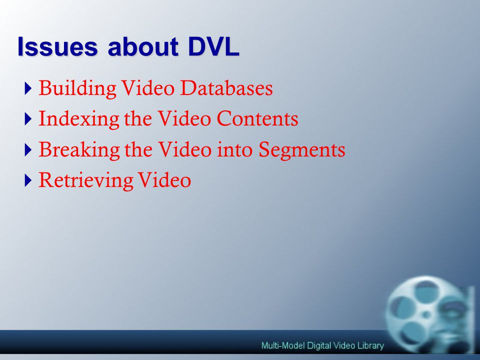 Why Digital Video Library.