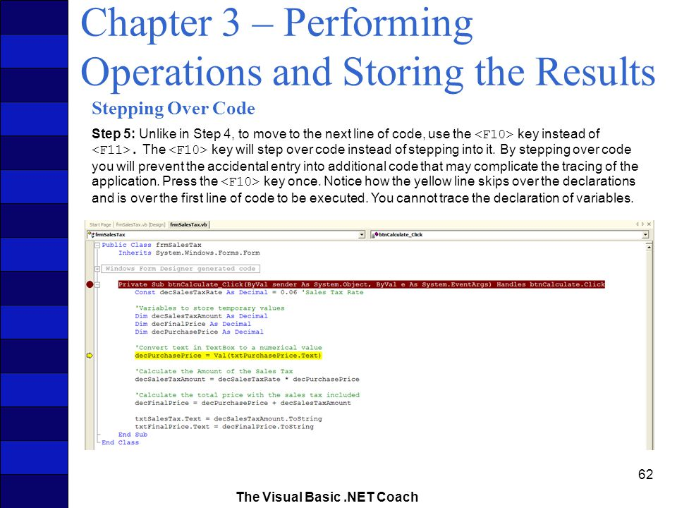 The Visual Basic NET Coach 1 Chapter 3 – Performing Operations and