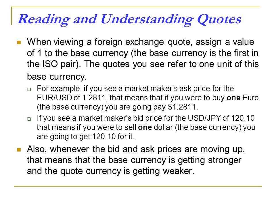 Reading And Understanding Quotes When Viewing A Foreign Exchange Quote Ign Value Of 1