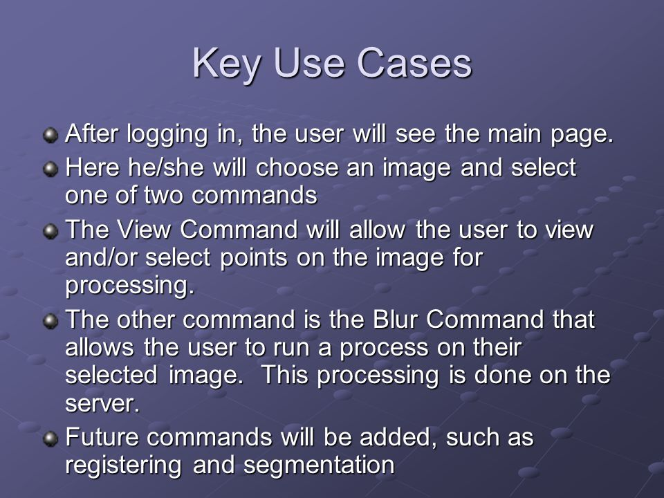 Key Use Cases After logging in, the user will see the main page.