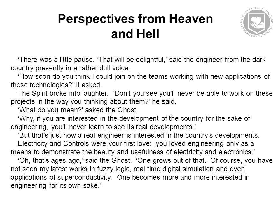 Perspectives from Heaven and Hell 'There was a little pause.