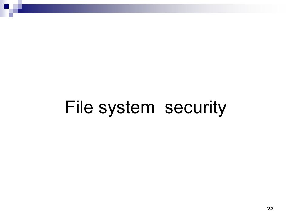 23 File system security