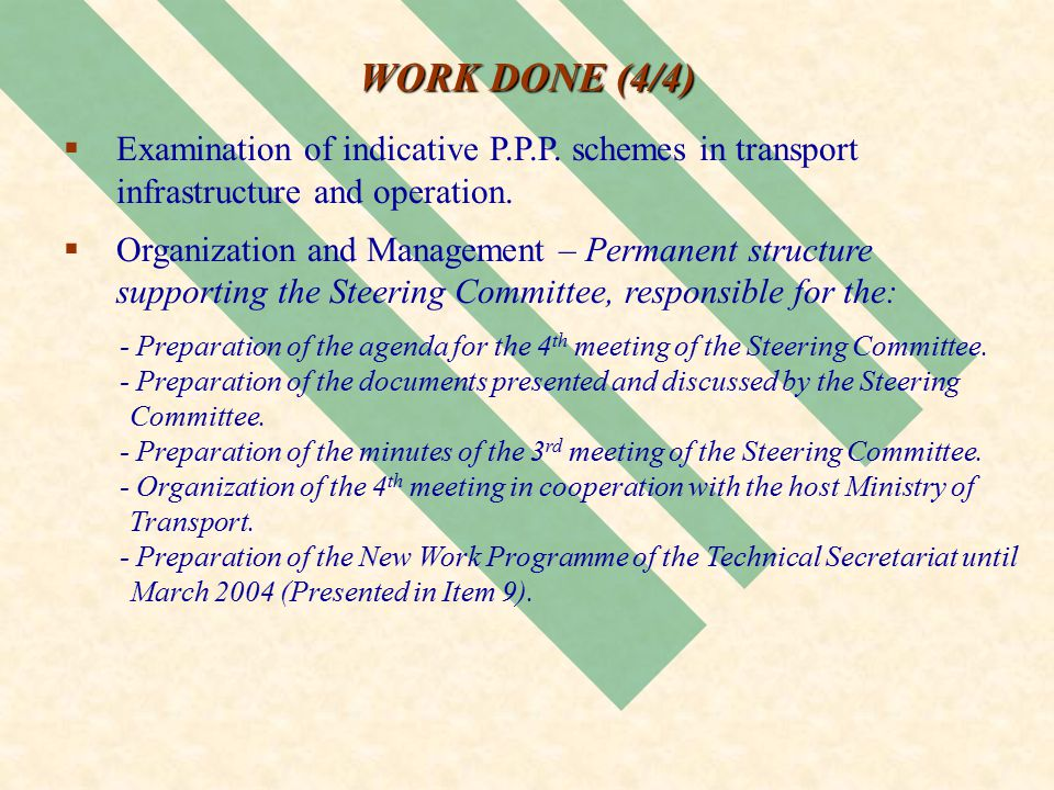  Examination of indicative P.P.P. schemes in transport infrastructure and operation.