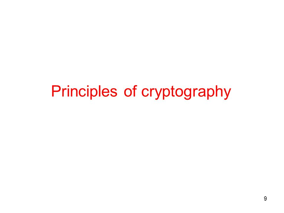 9 Principles of cryptography
