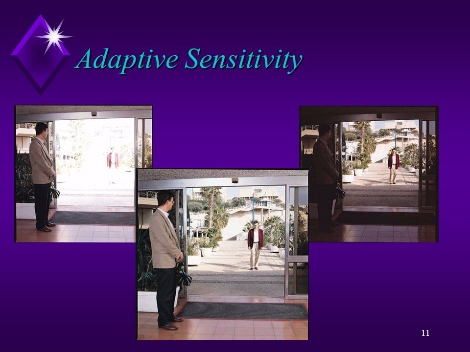 i Sight10 Adaptive Sensitivity u The Solution u Adaptive Sensitivity u Combining two Exposures into one image.