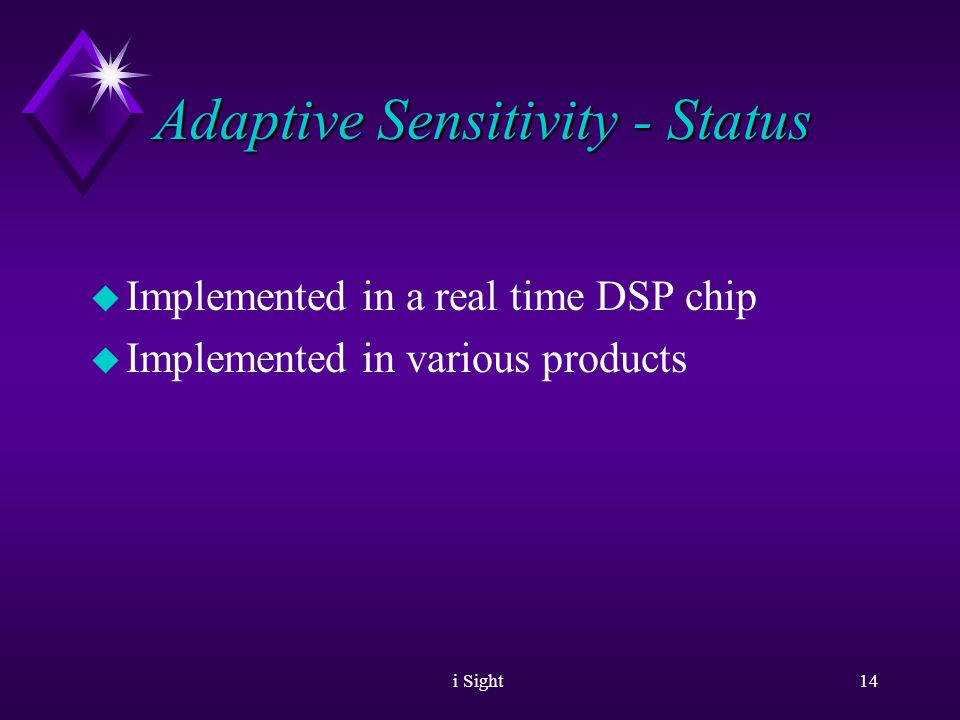 i Sight13 Adaptive Sensitivity