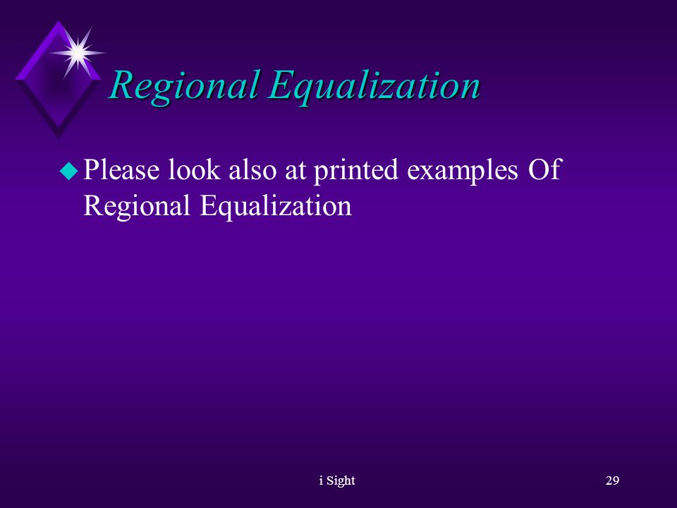 i Sight28 Regional Equalization u Simple demo