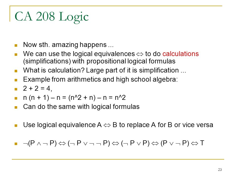 23 CA 208 Logic Now sth. amazing happens...