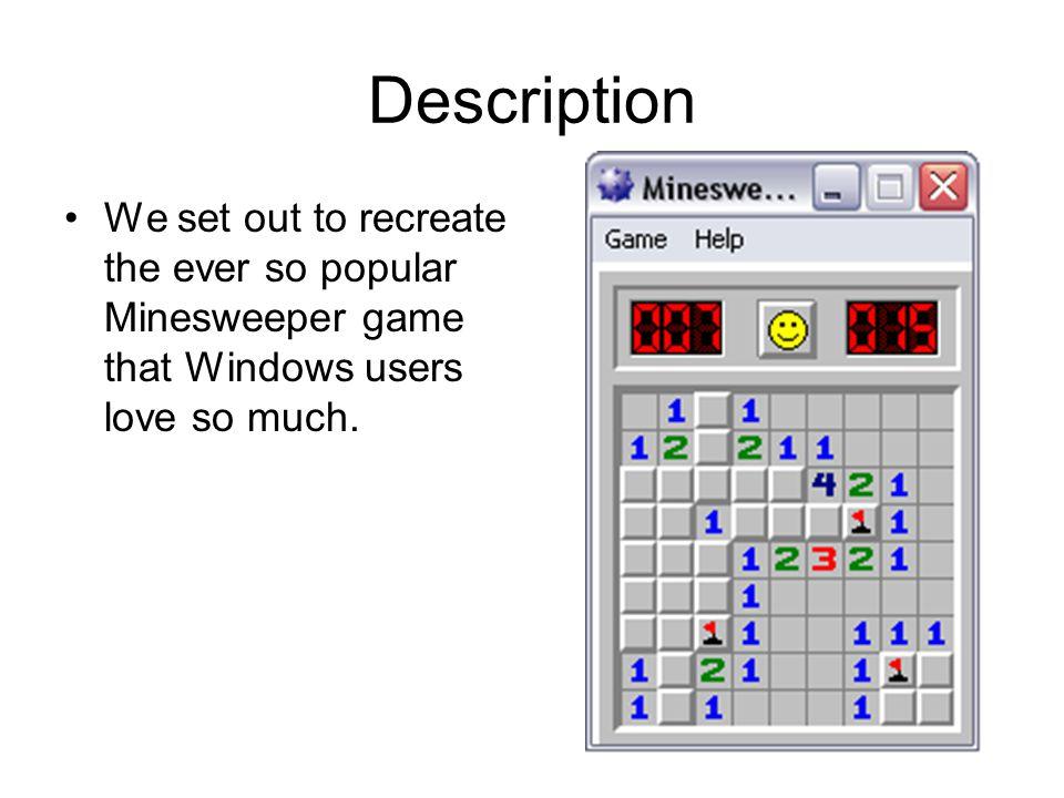 Minesweeper By Allan Cooke Jon Hilliard  Description We set