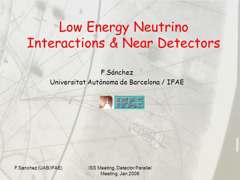 F.Sanchez (UAB/IFAE)ISS Meeting, Detector Parallel Meeting.