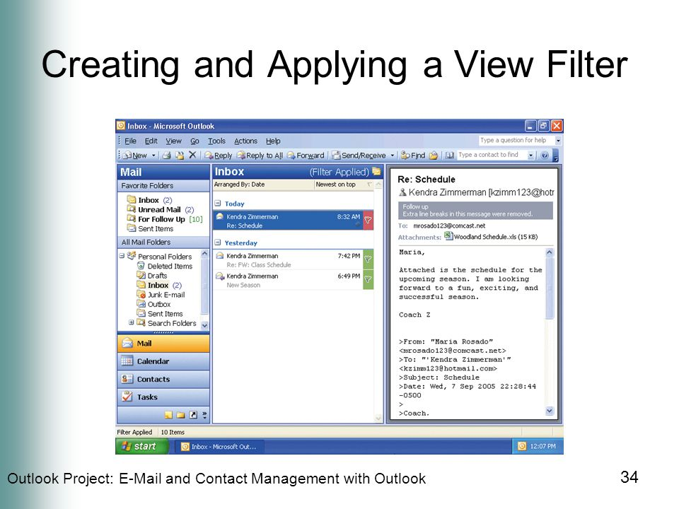 Outlook Project:  and Contact Management with Outlook 34 Creating and Applying a View Filter
