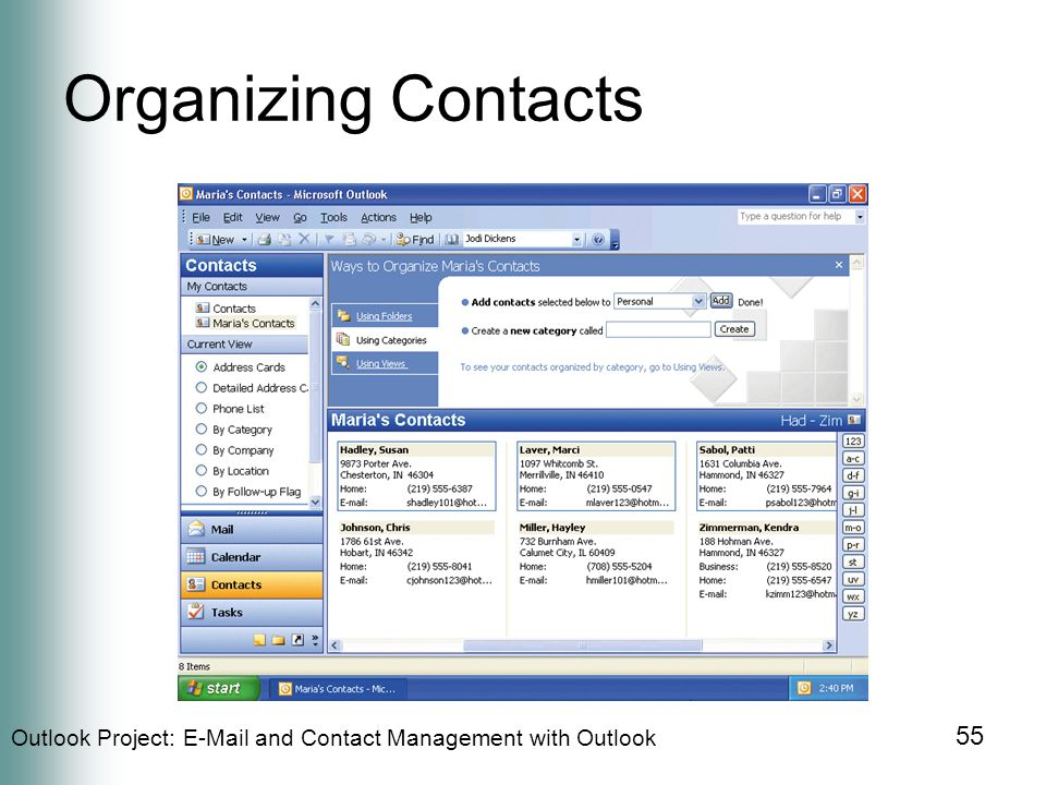 Outlook Project:  and Contact Management with Outlook 55 Organizing Contacts