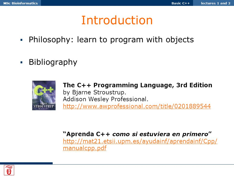 Basic C++ lectures 1 and 2MSc Bioinformatics Basic C++ - ppt download