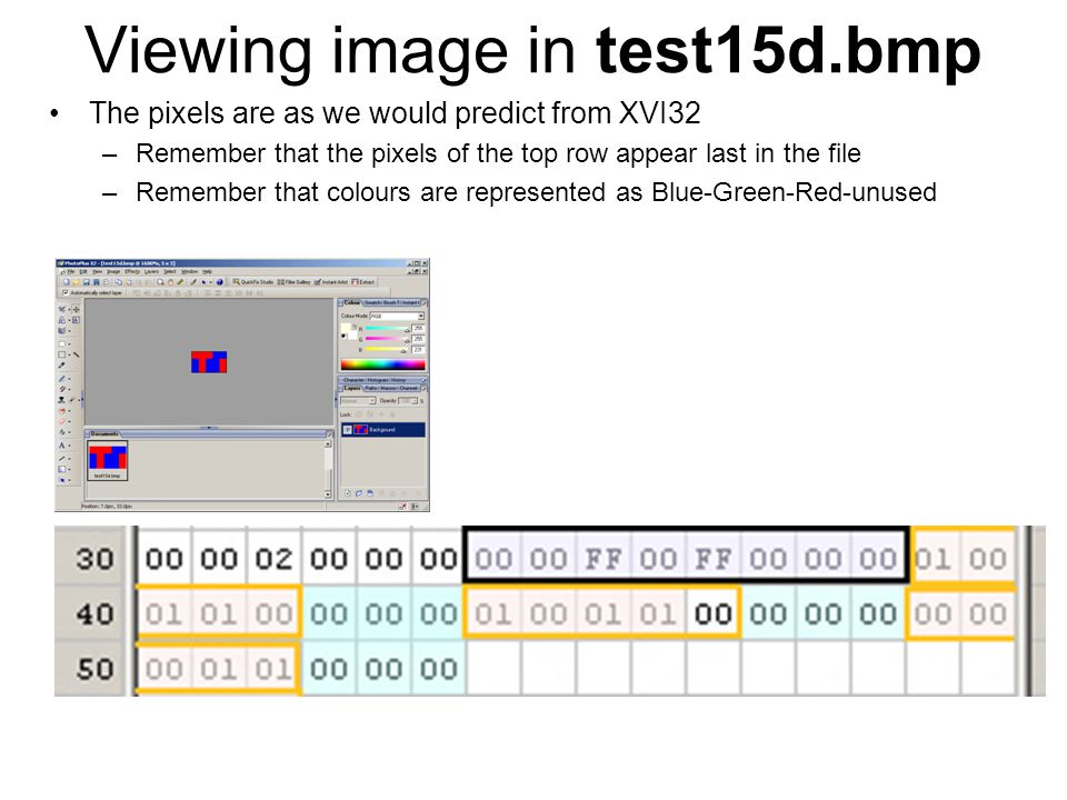Using a hex editor to edit an image We can actually use hex