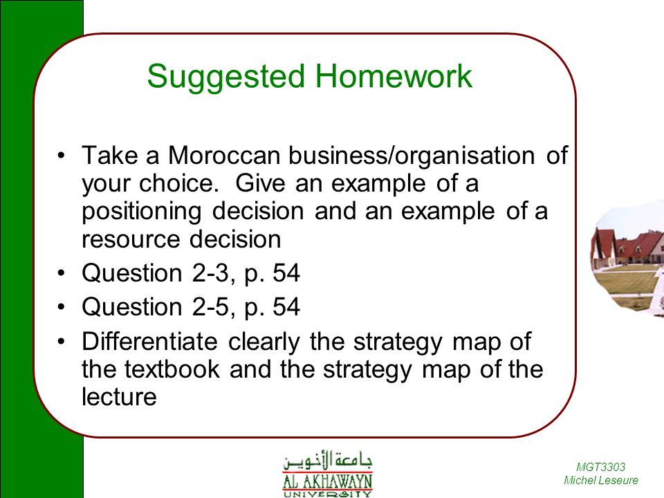 MGT3303 Michel Leseure Suggested Homework Take a Moroccan business/organisation of your choice.