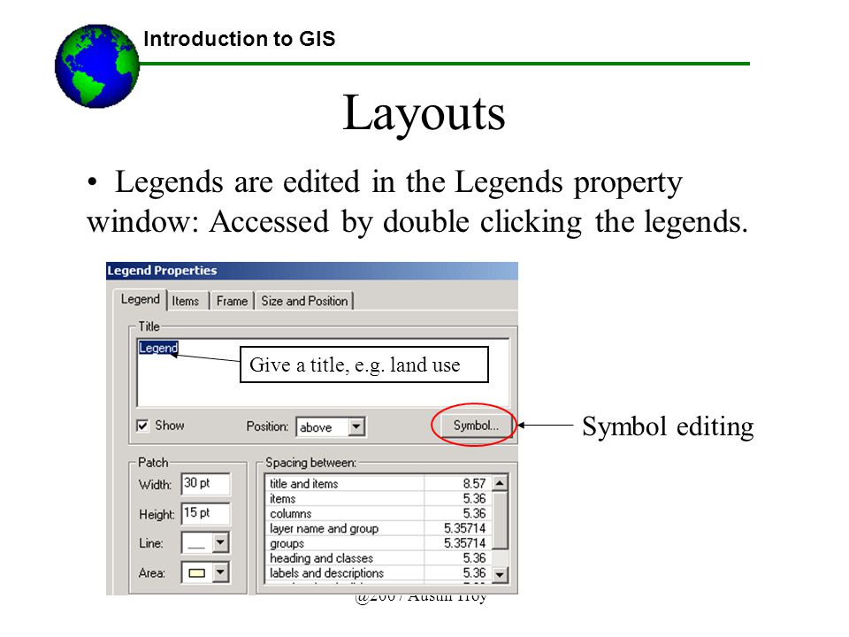 @2007 Austin Troy Layouts Introduction to GIS Give a title, e.g.