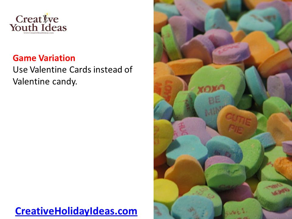 Game Variation Use Valentine Cards instead of Valentine candy. CreativeHolidayIdeas.com