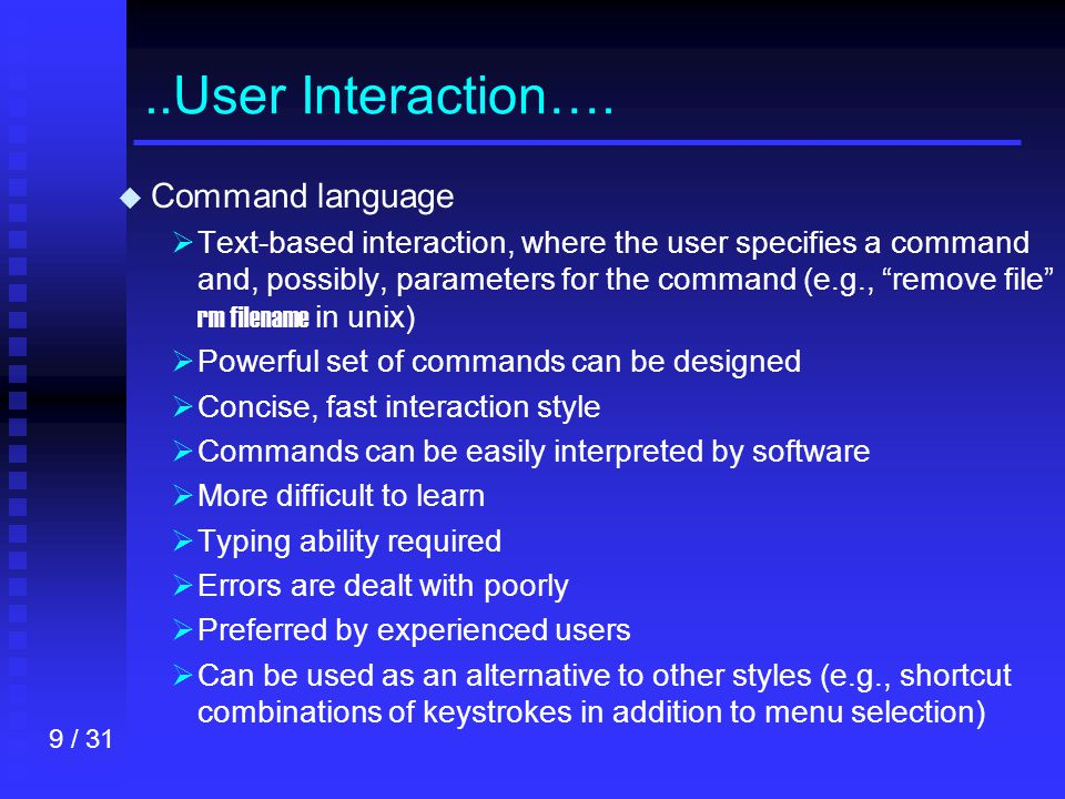 9 / 31..User Interaction….