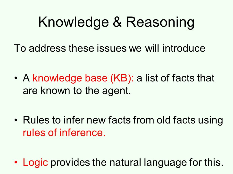 Logical Agents Chapter 7  Why Do We Need Logic? Problem