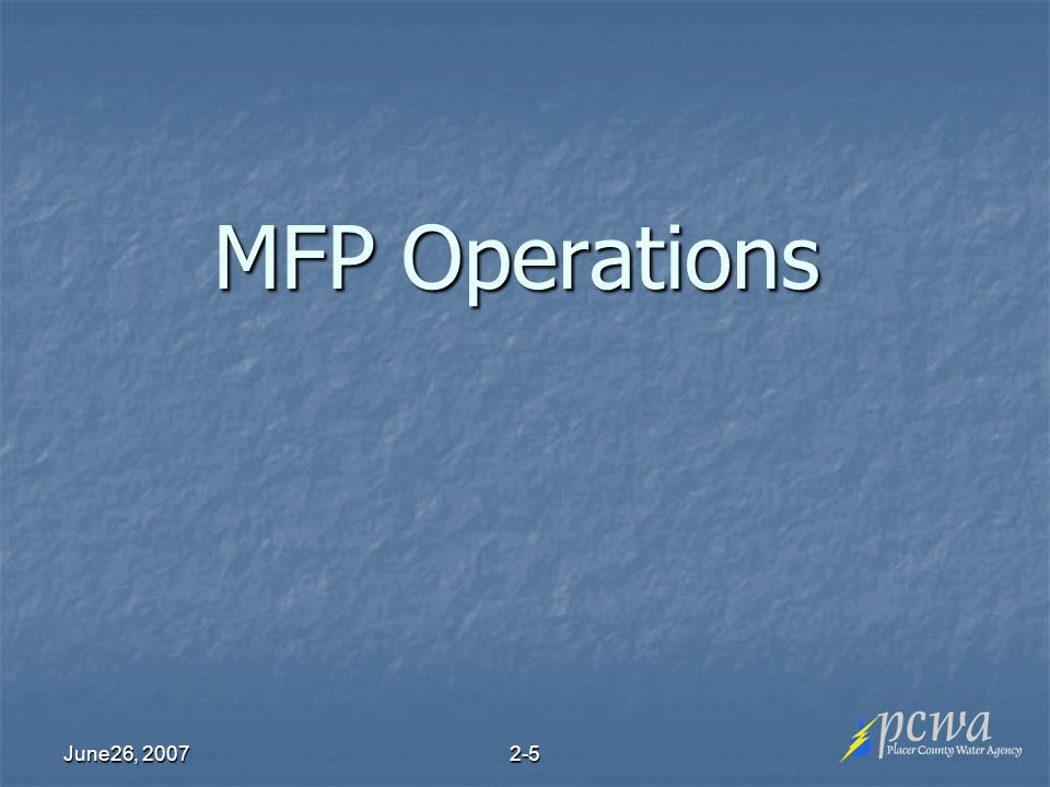 June26, MFP Operations