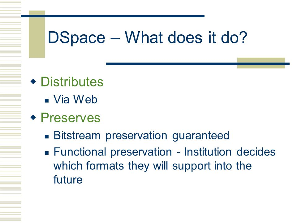 DSpace – What does it do.