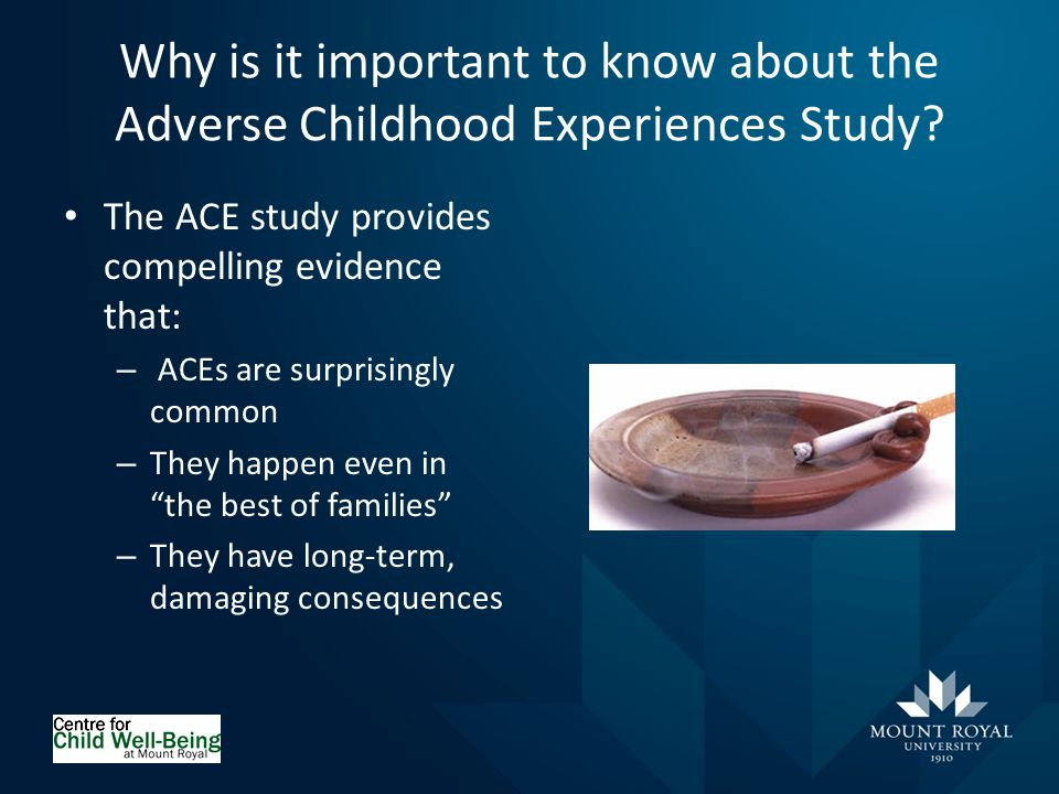 Why is it important to know about the Adverse Childhood Experiences Study.