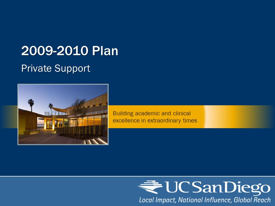 Plan Private Support Building academic and clinical excellence in extraordinary times