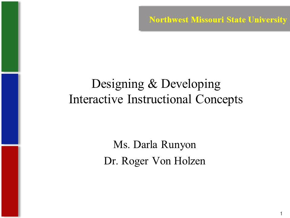 1 Designing & Developing Interactive Instructional Concepts Ms.