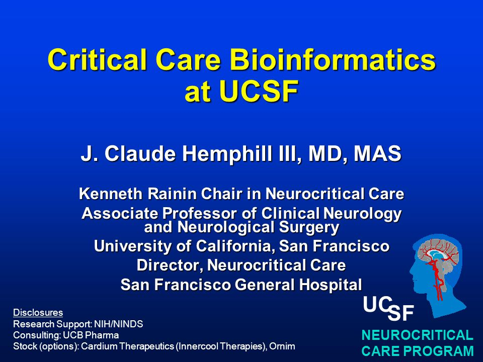NEUROCRITICAL CARE PROGRAM UC SF Critical Care